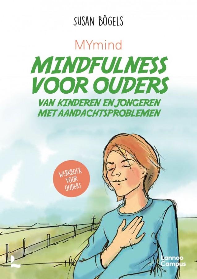 MYmind Mindfulness voor ouders van kinderen en jongeren met aandachtsproblemen