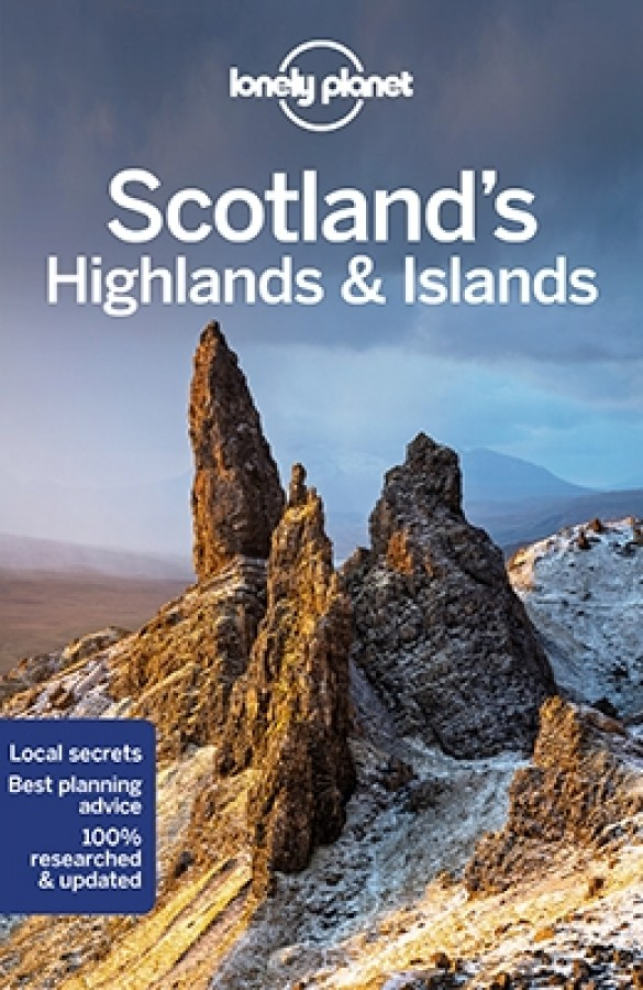 Lonely planet Scotland's highlands and islands (5th edition)