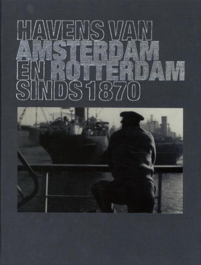 Havens van Amsterdam en Rotterdam
