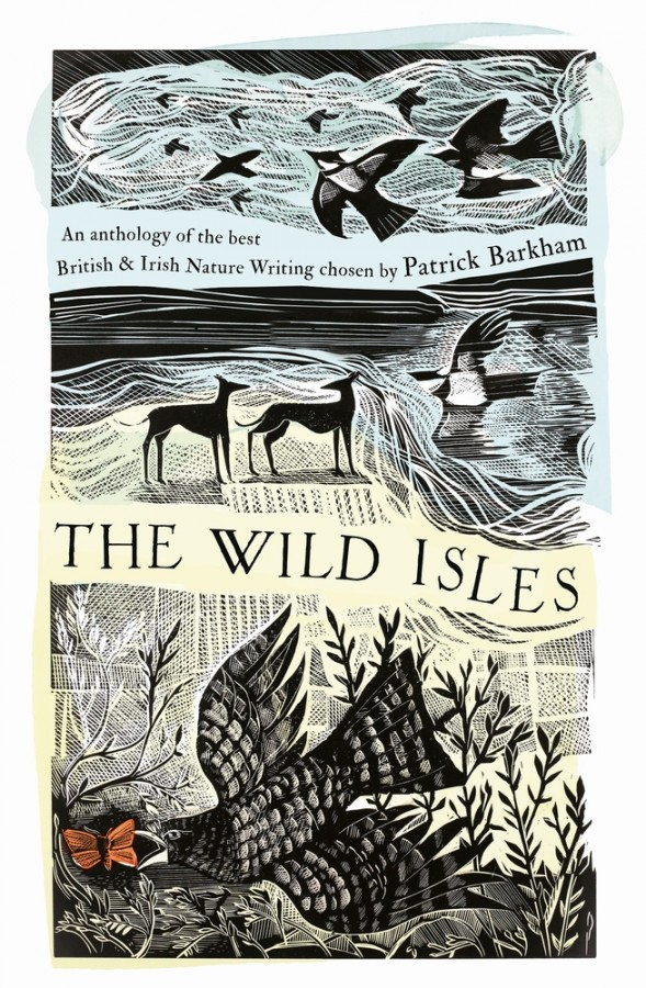 The wild isles: an anthology of the best of british and irish nature writing