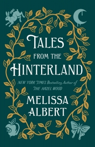 Hazel wood Tales from the hinterland