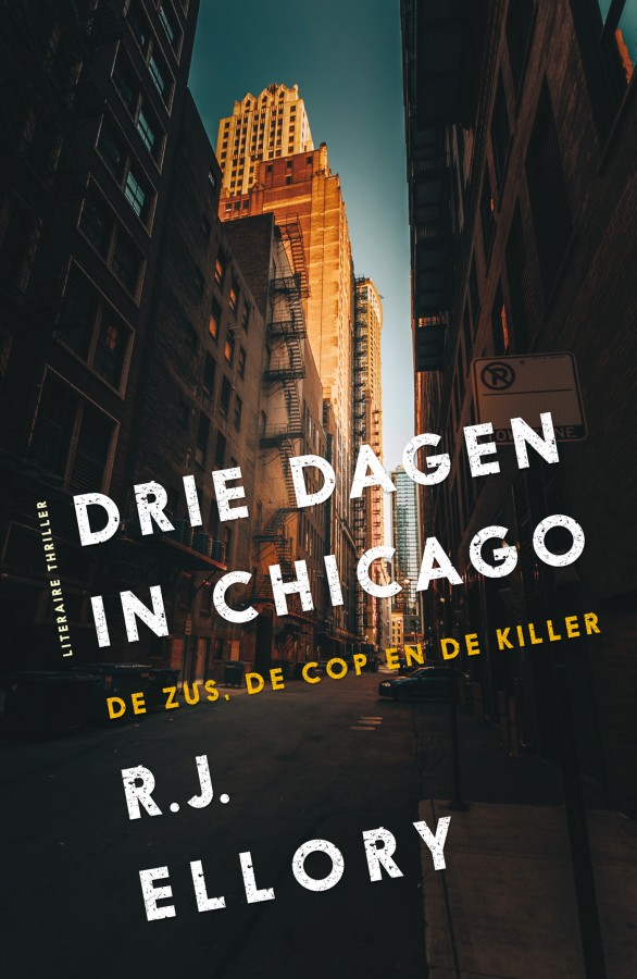 Drie dagen in Chicago (De zus, de cop en de killer)