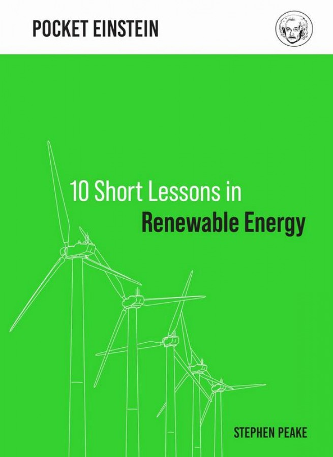 10 short lessons in renewable energy