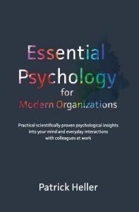Essential Psychology for Modern Organizations