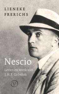 Nescio: Leven en werk van J.H.F. Grönloh