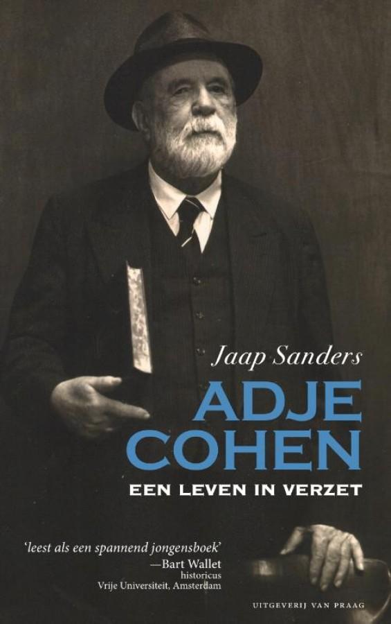 Adje Cohen. Een leven in verzet