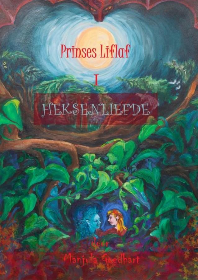 Prinses Liflaf in Heksenliefde