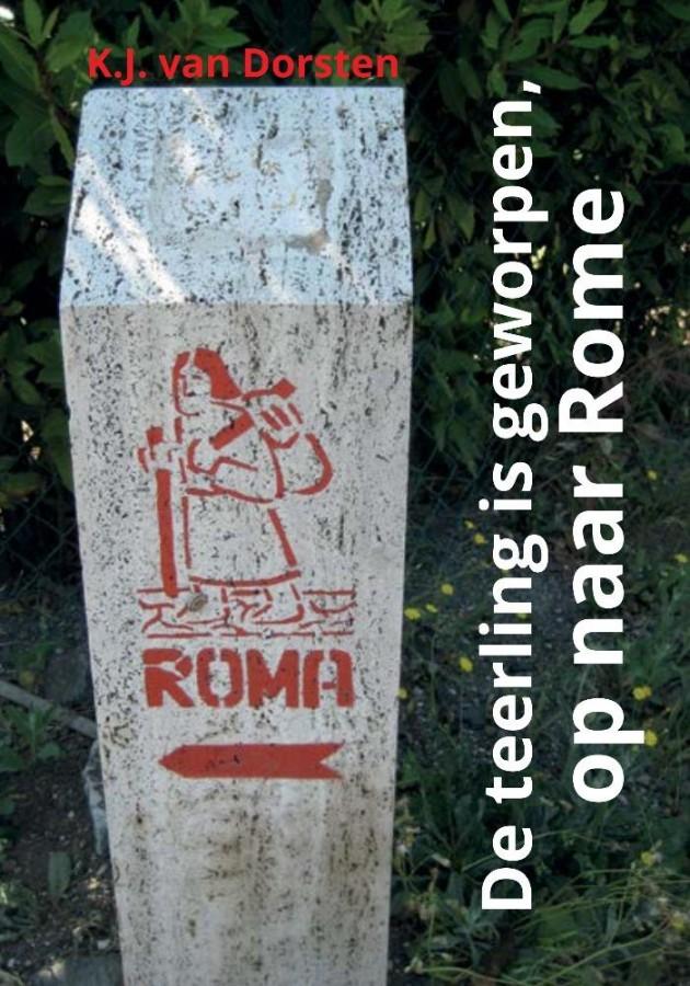 De teerling is geworpen, op naar Rome