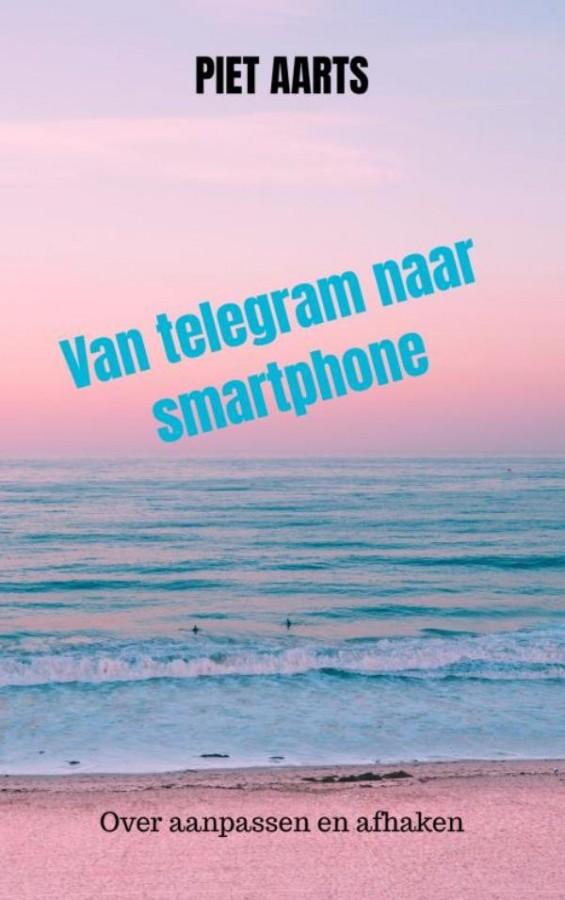 Van telegram naar smartphone