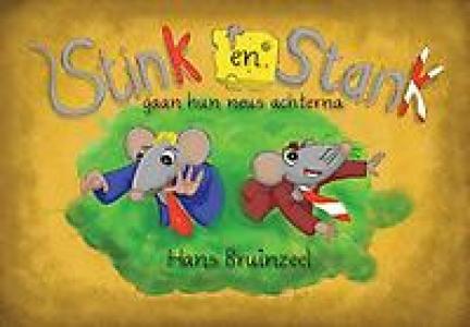 Stink en Stank gaan hun neus achterna