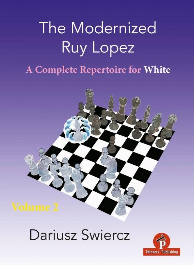 The Modernized Ruy Lopez - A Complete Repertoire for White - Volume 2 Handboek
