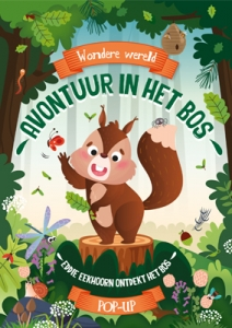 Wondere wereld pop-up - Avontuur in het bos