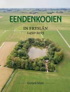 Eendenkooien in Fryslân 1450 - 2015