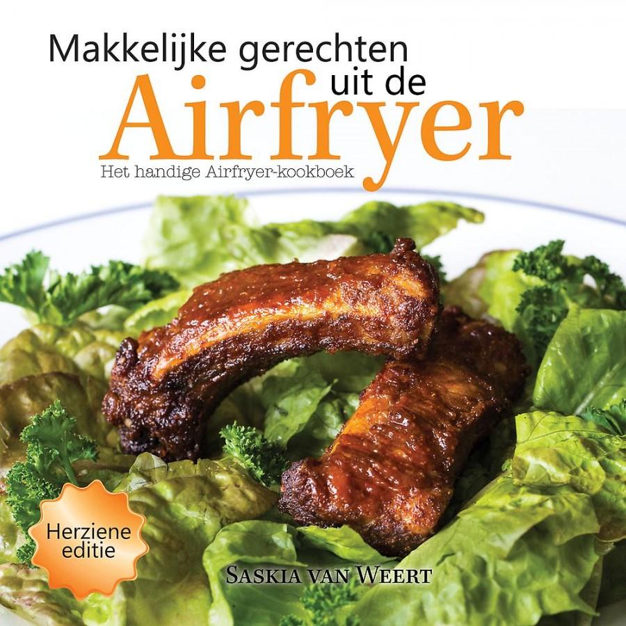 Makkelijke gerechten uit de Airfryer<br> Het handige Airfryer-kookboek