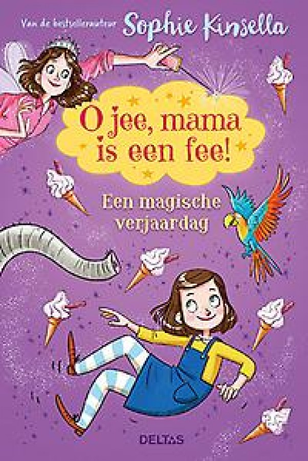 O jee, mama is een fee! Een magische verjaardag 7-9 j.