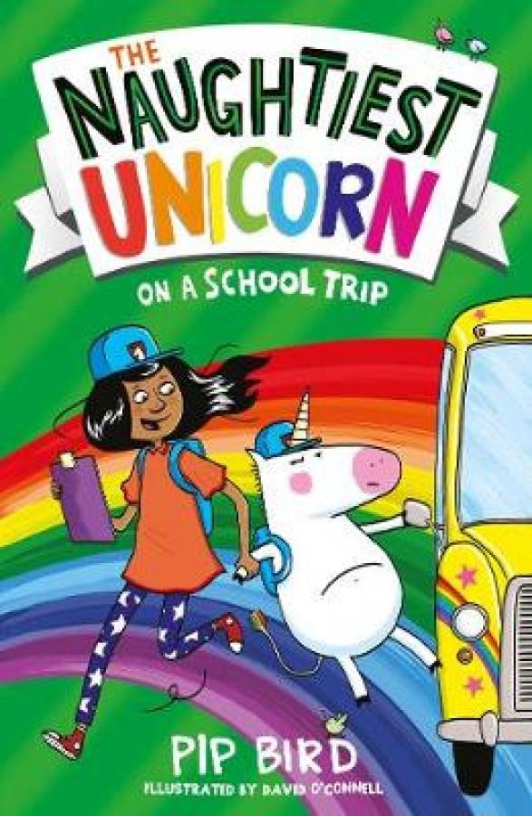 Naughtiest unicorn (03): naughtiest unicorn on a school trip