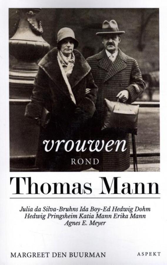 De vrouwen rond Thomas Mann