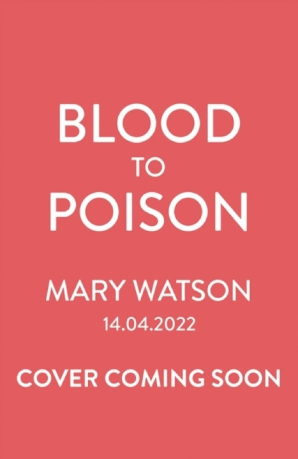 Blood to poison