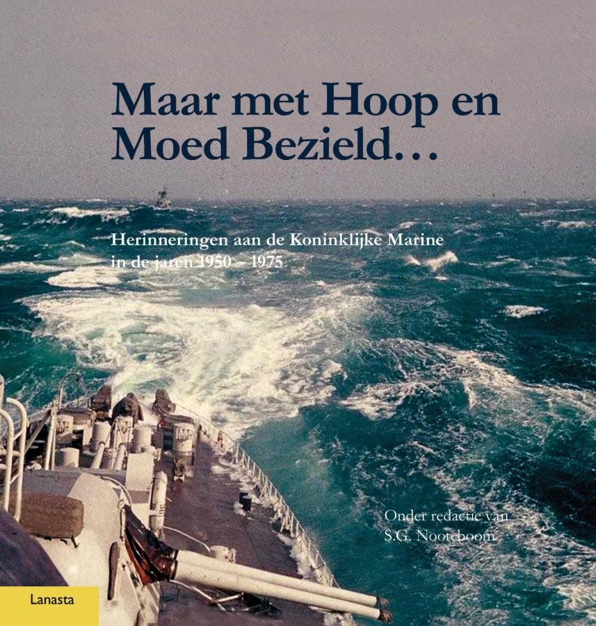 Maar met Hoop en Moed Bezield...