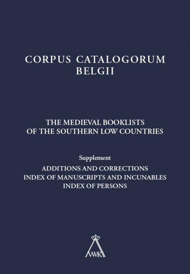 The Medieval Booklists of the Southern Low Countries. Supplement
