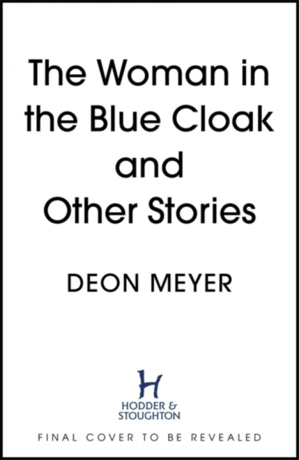 The woman in the blue cloak and other stories