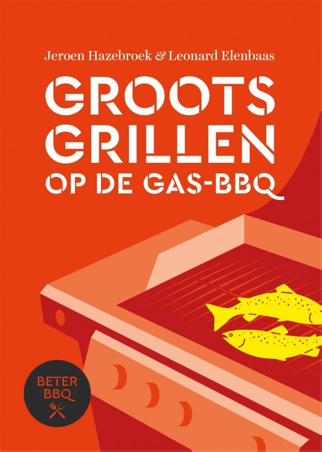 BeterBBQ - Groots grillen op de gas-bbq