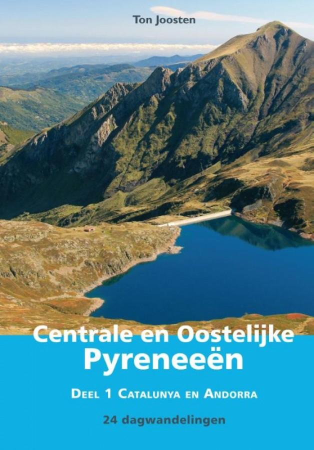 Centrale en Oostelijke Pyreneeën Deel 1 Catalunya en Andorra 24 dagwandelingen
