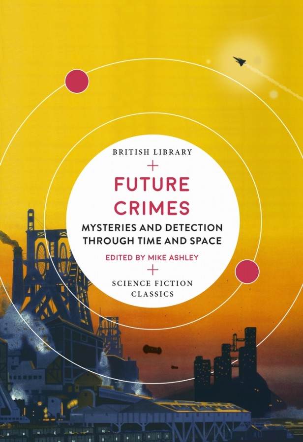 Future crimes: mysteries and detection through time and space