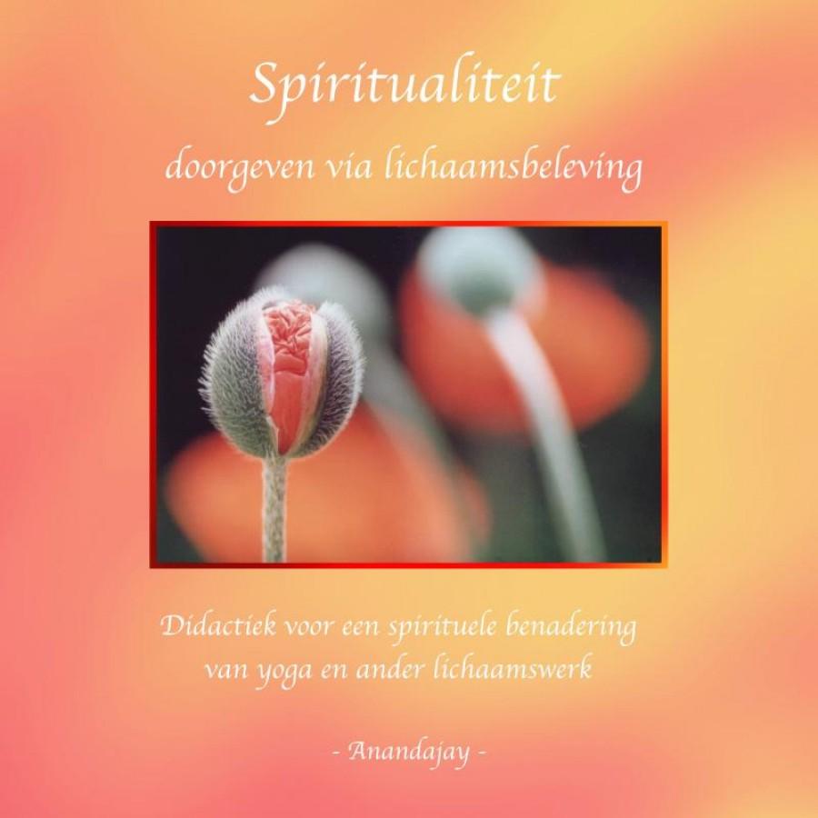 Spiritualiteit doorgeven via lichaamsbeleving