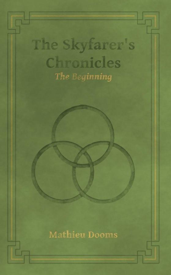 The Skyfarer's Chronincles - The Beginning