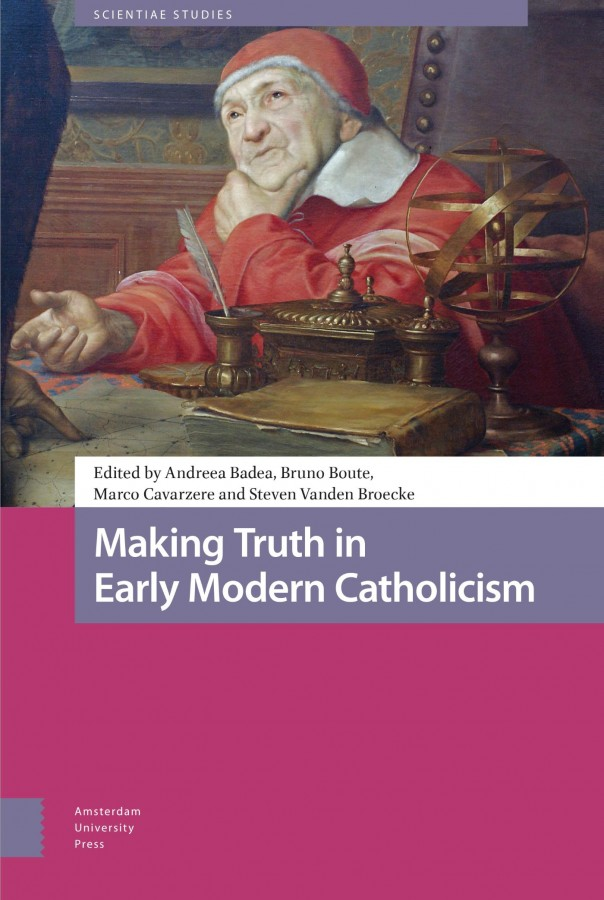 Making Truth in Early Modern Catholicism