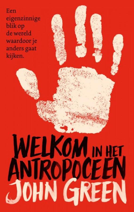 Welkom in het Antropoceen