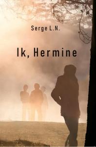 Ik, Hermine