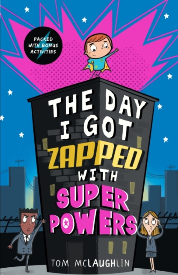 The day i got zapped with super powers