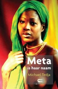 Meta is haar naam