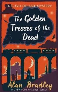 Flavia de luce mystery Golden tresses of the dead