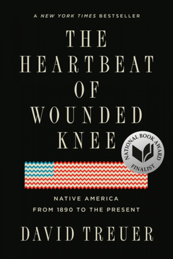 Heartbeat of wounded knee: native america from 1890 to the present