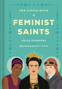 Little book of feminist saints