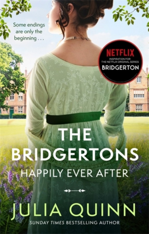 Bridgerton The bridgertons: happily ever after (nw edn)