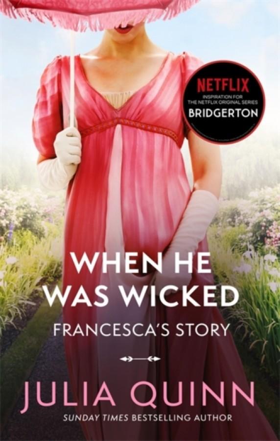 Bridgerton (06): when he was wicked (nw edn)