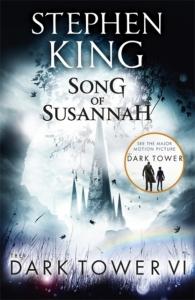 Dark tower (06): song of susannah