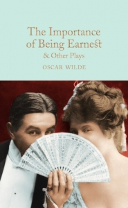 Collector's library Importance of being earnest & other plays