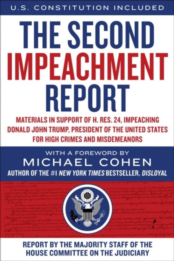 The second impeachment report: materials in support of trump impeachment