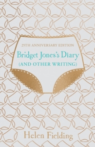 Bridget jones's diary (and other writing): 25th anniversary edition