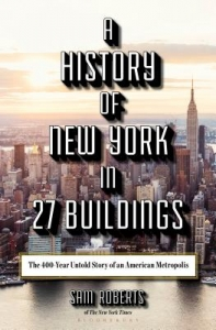 History of new york in 27 buildings
