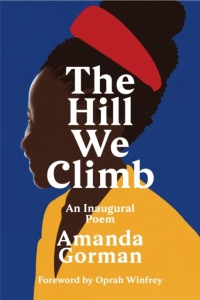 The hill we climb: an inaugural poem
