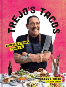 Trejo's tacos: recipes and stories from la