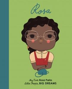 Little people, big dreams: rosa parks (board book)
