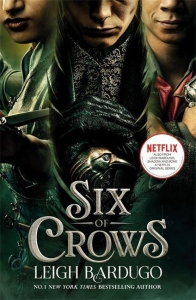 Six of crows (01): six of crows (netflix tie-in)