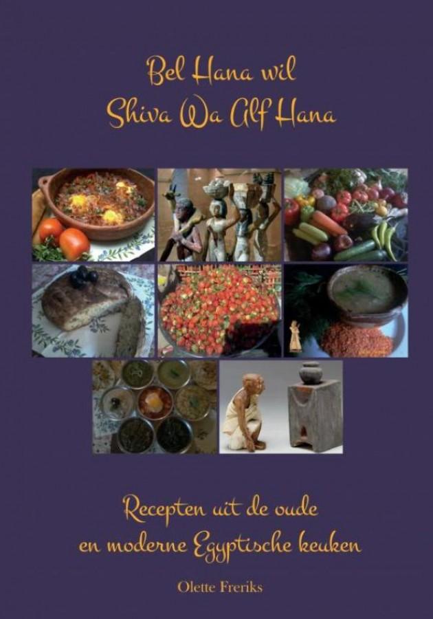 Bel Hana wil Shiva Wa Alf Hana, eet smakelijk met duizend geneugten